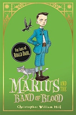 Tales from Schwartzgarten: Marius and the Band of Blood: Book 4 - Tales from Schwartzgarten (Hardback)