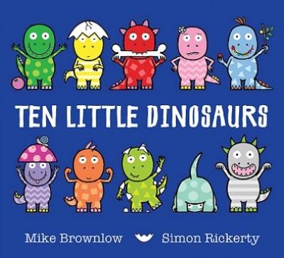 Ten Little Dinosaurs - Ten Little (Paperback)
