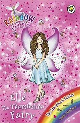 Rainbow Magic: Elle the Thumbelina Fairy: The Storybook Fairies Book 1 - Rainbow Magic (Paperback)