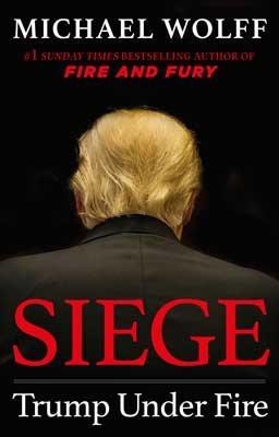Siege: Trump Under Fire (Hardback)