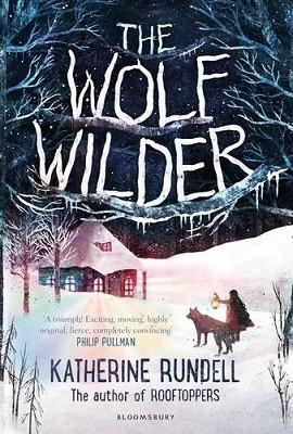 The Wolf Wilder (Hardback)