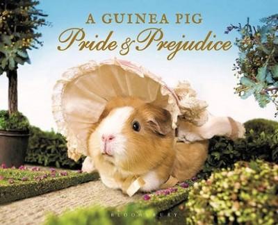 A Guinea Pig Pride & Prejudice - Guinea Pig Classics (Hardback)