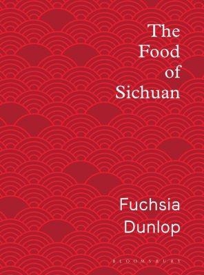 The Food of Sichuan (Hardback)
