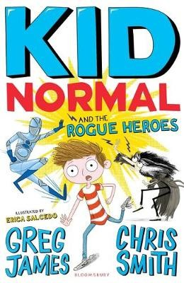 Kid Normal and the Rogue Heroes - Kid Normal (Paperback)