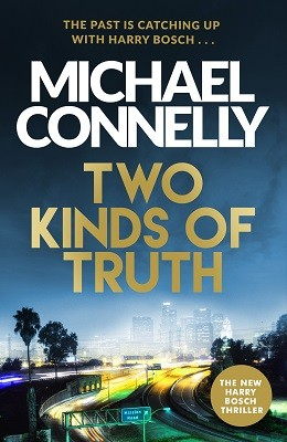 Two Kinds of Truth - Harry Bosch Series (Hardback)