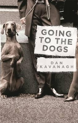 Going to the Dogs (Paperback)