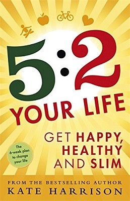 5:2 Your Life: Get Happy, Healthy and Slim (Paperback)