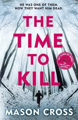 The Time to Kill: Carter Blake Book 3 - Carter Blake Series (Paperback)