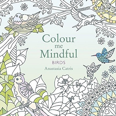 Colour Me Mindful Birds Paperback