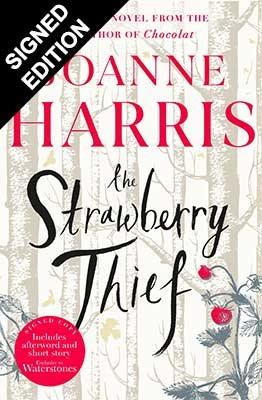The Strawberry Thief: Signed Edition (Hardback)