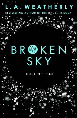 Broken Sky - The Broken Trilogy 01 (Paperback)
