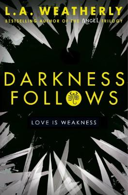 Darkness Follows - The Broken Trilogy 02 (Paperback)