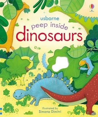 Peep Inside Dinosaurs - Peep Inside (Board book)