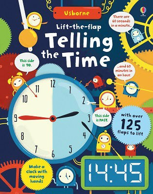 Lift-The-Flap Telling the Time - Lift the Flap (Board book)