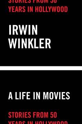 A Life in Movies: Stories from 50 years in Hollywood (Hardback)