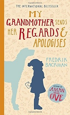 My Grandmother Sends Her Regards and Apologises (Hardback)