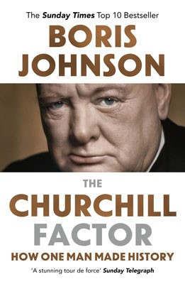 The Churchill Factor: How One Man Made History (Paperback)