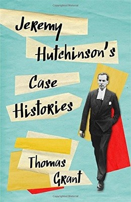 Jeremy Hutchinson's Case Histories: From Lady Chatterley's Lover to Howard Marks (Hardback)