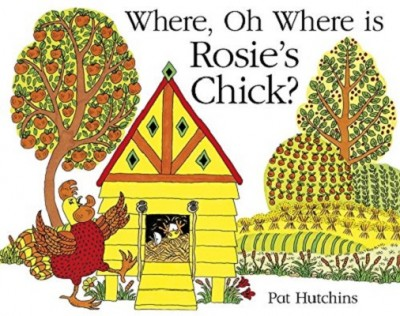 Where, Oh Where, is Rosie's Chick? (Paperback)