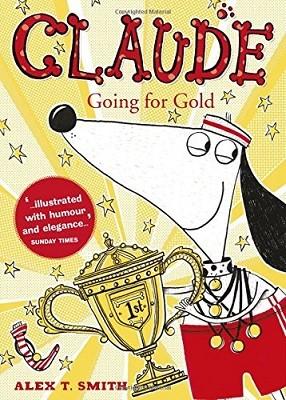 Claude Going for Gold! - Claude (Hardback)
