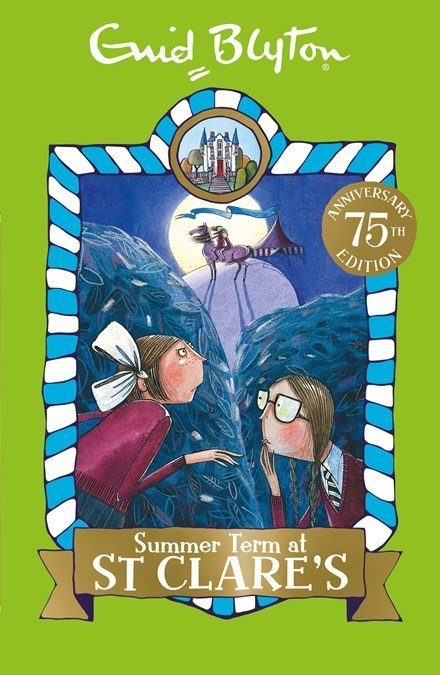 Summer Term at St Clare's: Book 3 - St Clare's (Paperback)