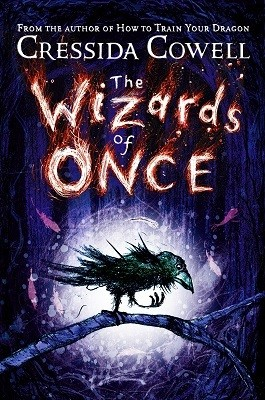 The Wizards of Once: Book 1 - The Wizards of Once (Hardback)
