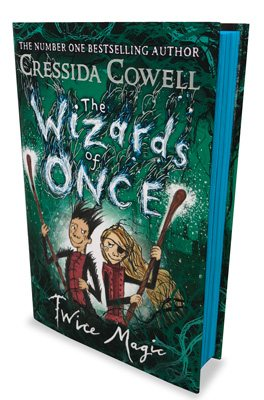 The Wizards of Once: Twice Magic: Waterstones Exclusive Edition - The Wizards of Once Book 2 (Hardback)