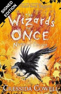 The Wizards of Once: Never and Forever: Signed Edition: Book 4 - The Wizards of Once (Paperback)