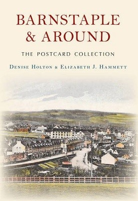 Barnstaple and Around The Postcard Collection - The Postcard Collection (Paperback)
