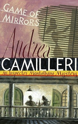 Game of Mirrors - Inspector Montalbano mysteries (Paperback)