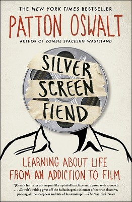 Silver Screen Fiend: Learning About Life from an Addiction to Film (Paperback)