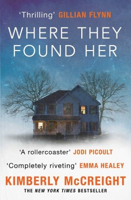Where They Found Her (Paperback)