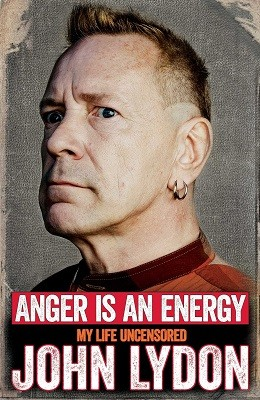 Anger is an Energy: My Life Uncensored (Paperback)