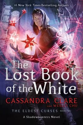 The Lost Book of the White - The Eldest Curses (Hardback)