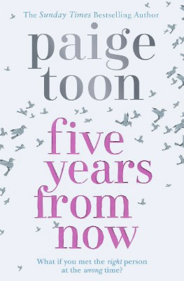Five Years From Now (Paperback)