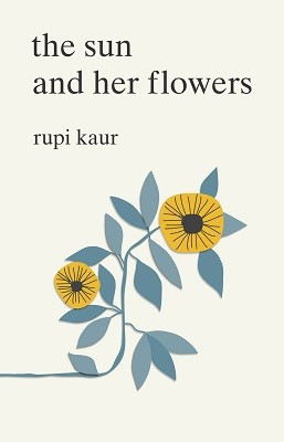 The The Sun and Her Flowers (Paperback)