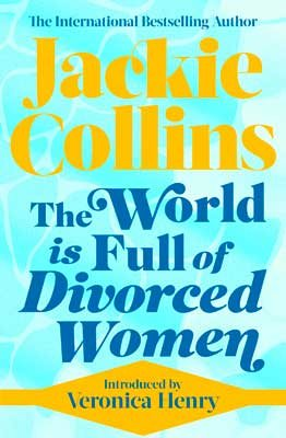 The World is Full of Divorced Women (Paperback)