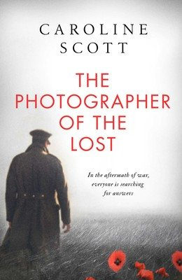 The Photographer of the Lost (Hardback)