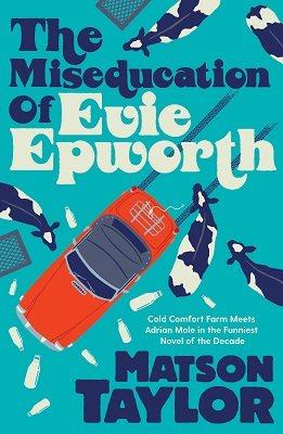 The Miseducation of Evie Epworth (Hardback)