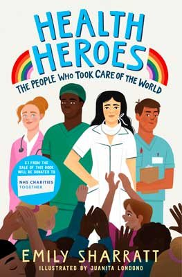 Health Heroes: The People Who Took Care of the World (Paperback)