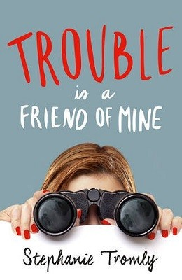 Trouble is a Friend of Mine - Trouble is a Friend of Mine (Paperback)