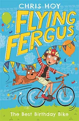 Flying Fergus 1: The Best Birthday Bike - FLYING FERGUS 1 (Paperback)