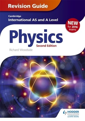 Cambridge International AS/A Level Physics Revision Guide second edition (Paperback)