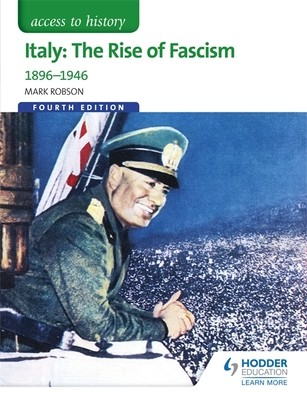 Access to History: Italy: The Rise of Fascism 1896-1946 Fourth Edition - Access to History (Paperback)