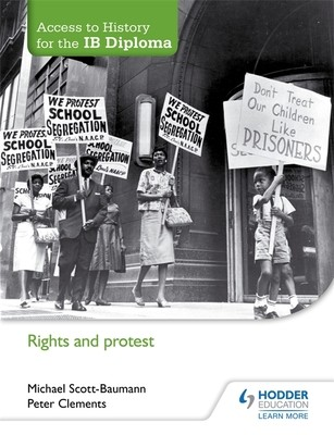 Access to History for the IB Diploma: Rights and protest (Paperback)
