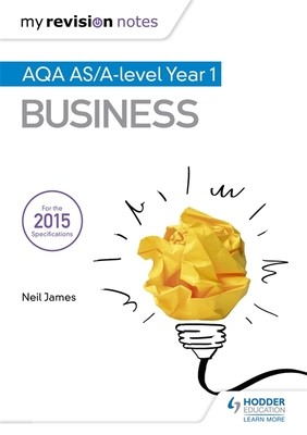 My Revision Notes: AQA AS Business Second Edition - My Revision Notes (Paperback)