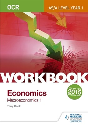 OCR A-Level/AS Economics Workbook: Macroeconomics 1 (Paperback)
