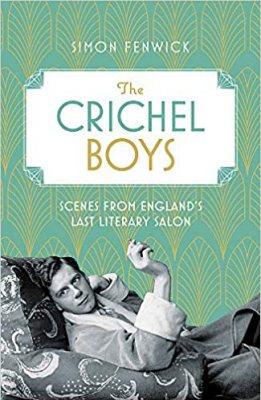 The Crichel Boys: Scenes from England's Last Literary Salon (Hardback)