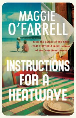 Instructions for a Heatwave - Waterstones Exclusive Edition (Hardback)