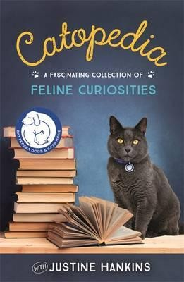 Catopedia: A fascinating collection of feline curiosities (Hardback)